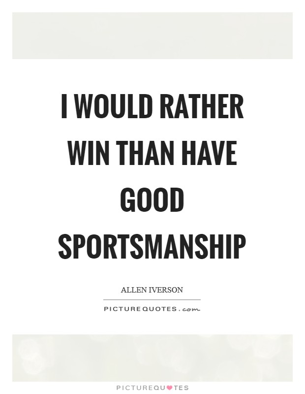 Good Sports Quotes Enchanting Good Sport Quotes Good Sport Sayings Good Sport Picture Quotes
