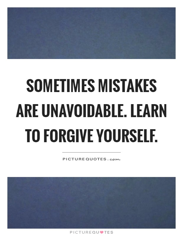 Forgive the Mistakes and love people | Think before act ...