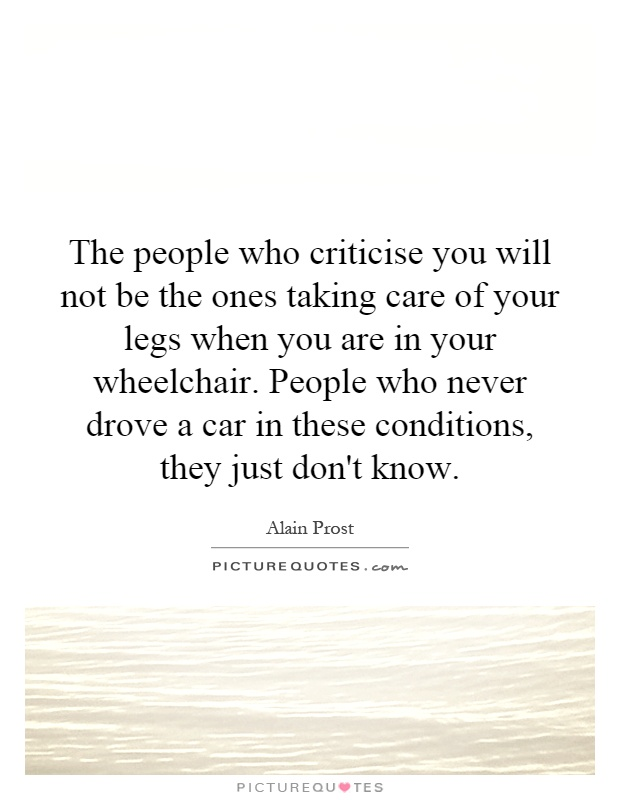 The People Who Criticise You Will Not Be The Ones Taking