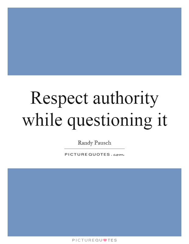 Respect and authority quotes