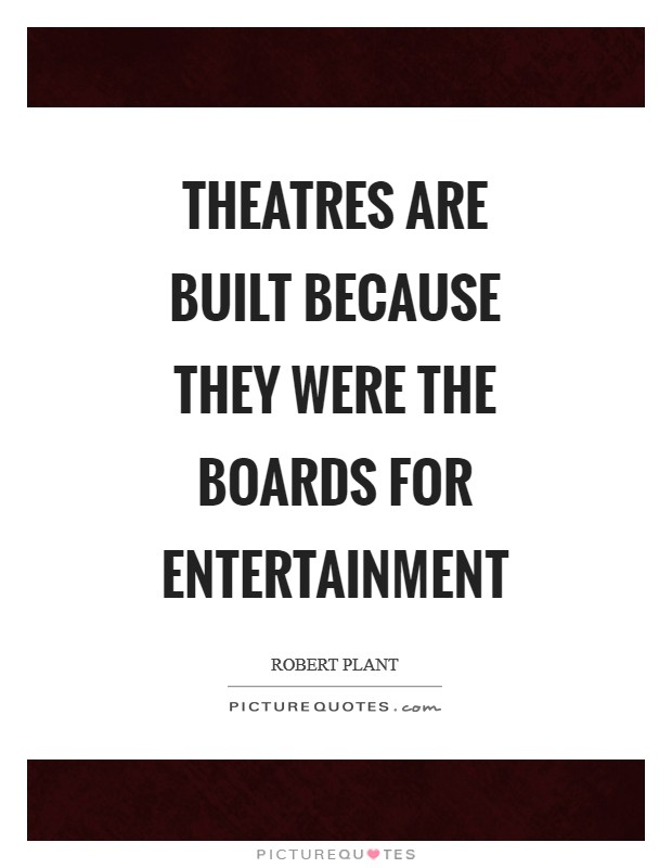 Entertainment Quotes Sayings Entertainment Picture Quotes Page 4