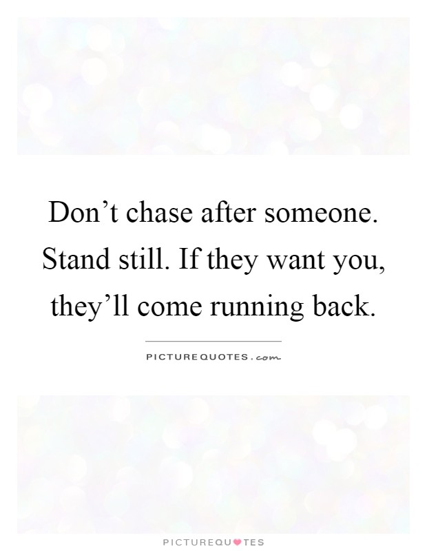 Running After Someone