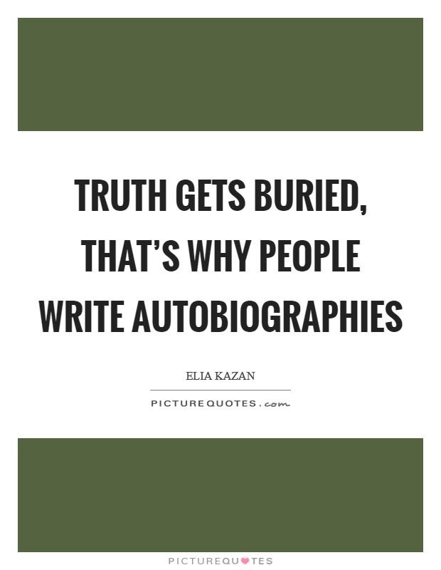 Why do authors write autobiographies