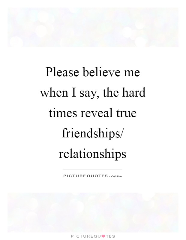 relationship hard times quotes for freinds