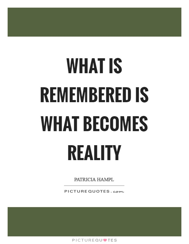 patricia hampl memory and imagination essay By patricia hampl continue reading the  i had for years been keeping separate books on the imagination in one ledger i logged questions about writing that proceeded from the completed work.