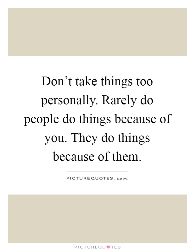 people who take things personally