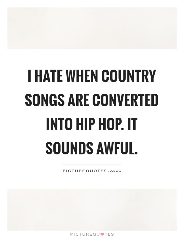how to turn hiphop song into country song