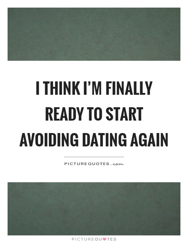 Ready to start dating again