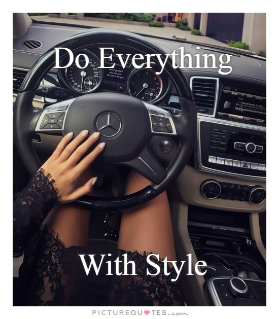 Do Everything     With Style Picture Quote #1