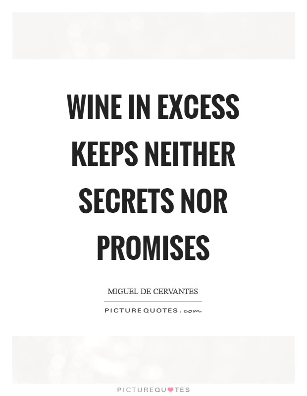 Wine in excess keeps neither secrets nor promises Picture Quote #1