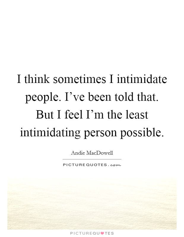 Intimidating photos and quotes