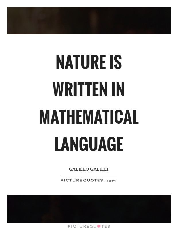 Nature is written in mathematical language Picture Quote #1