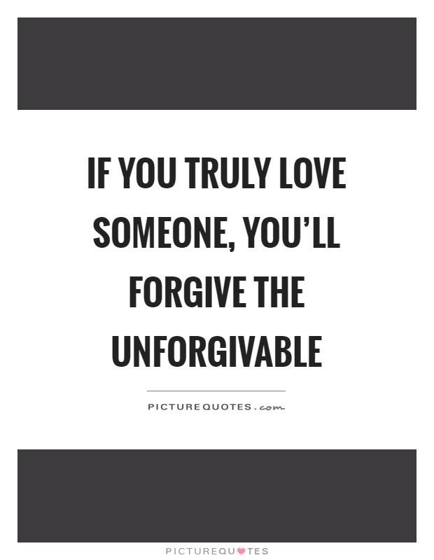 Unforgivable Quotes & Sayings