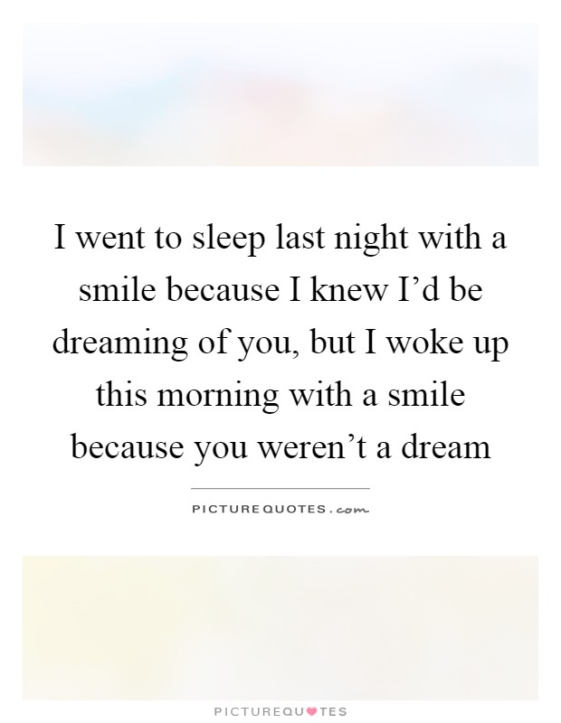 Dreaming Of You Quotes & Sayings | Dreaming Of You Picture ...