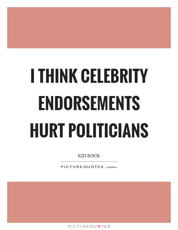 Celebrity Endorsements Quotes, Quotations & Sayings 2019