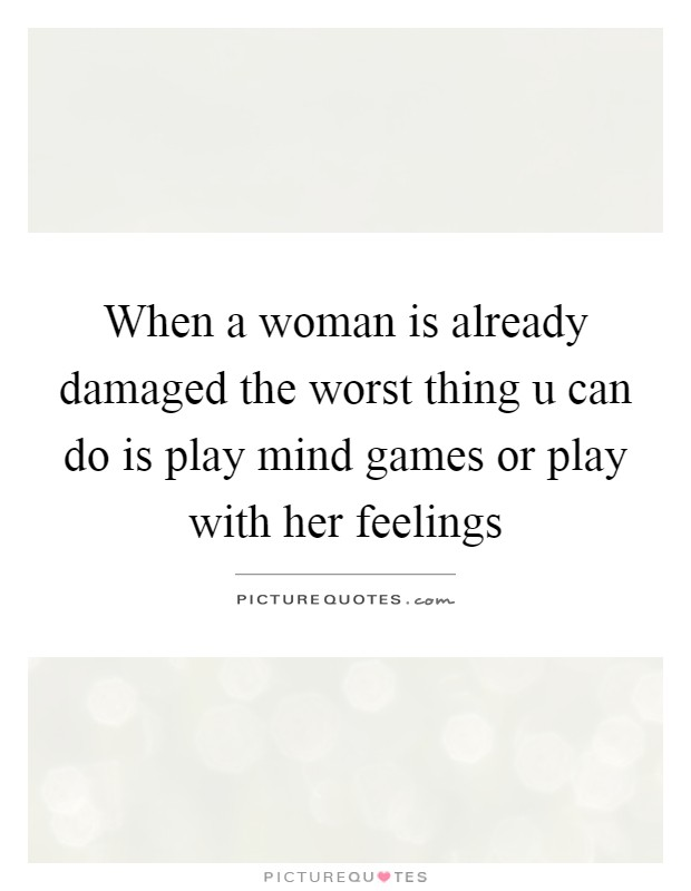 Mind Games Quotes | Mind Games Sayings | Mind Games Picture ...