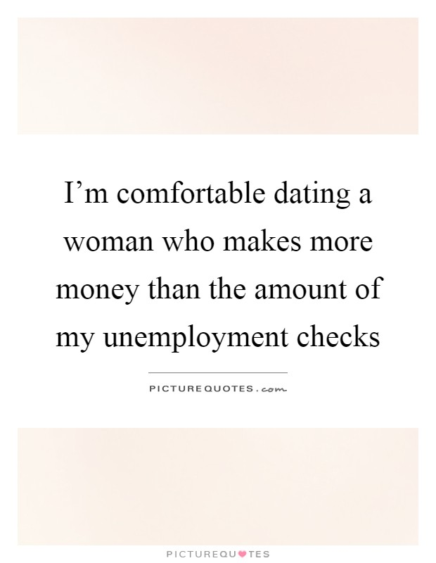 dating someone who makes more money than you