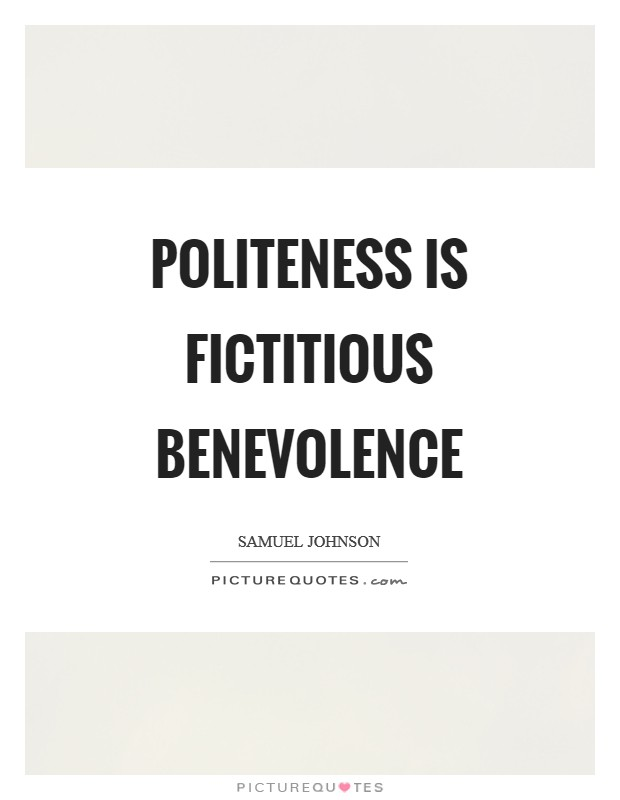 Politeness is fictitious benevolence Picture Quote #1
