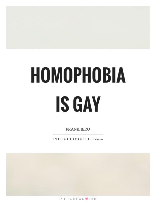 homophobia is so gay jpg 1080x810