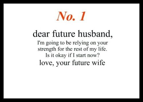 Dear Future Husband Quote | Quote Number 723678 | Picture Quotes
