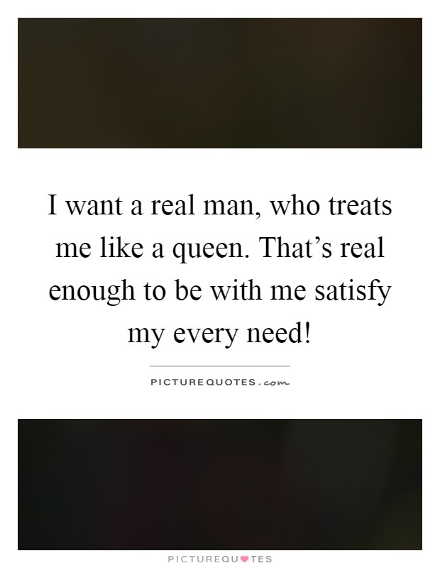 I need a real man quotes