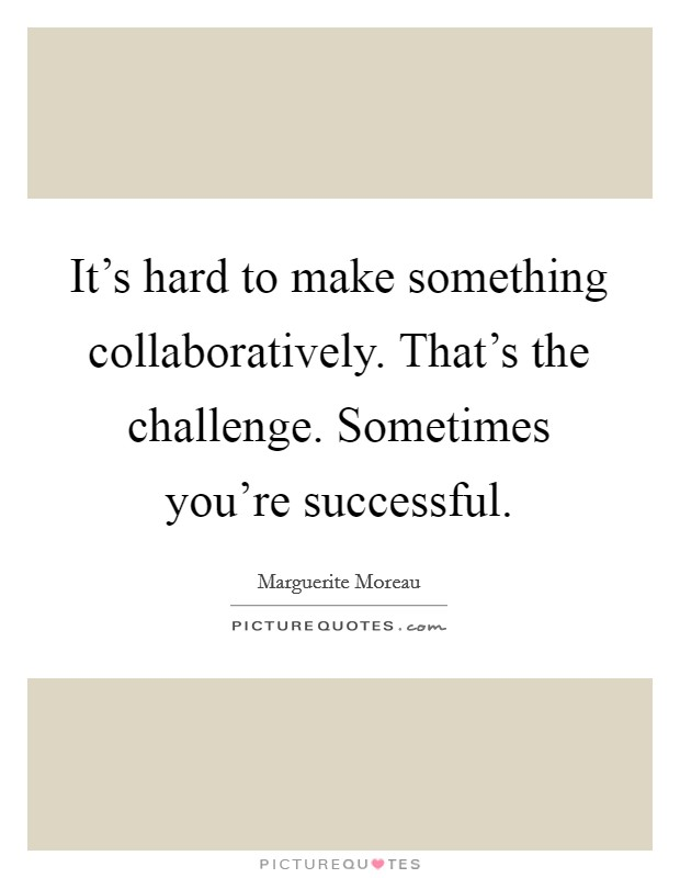 Hard challenges quotes sayings hard challenges picture for Something hard to draw