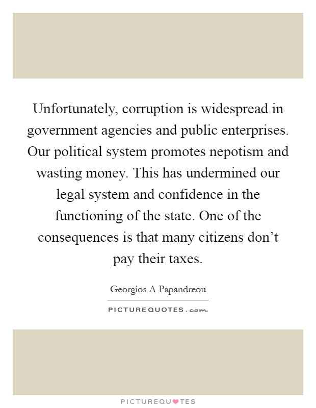 essay on corruption in government offices Yes the government is corrupt there are many reason to why the government is this essay discusses corruption especailly in relation to i am the cheese written by robert.
