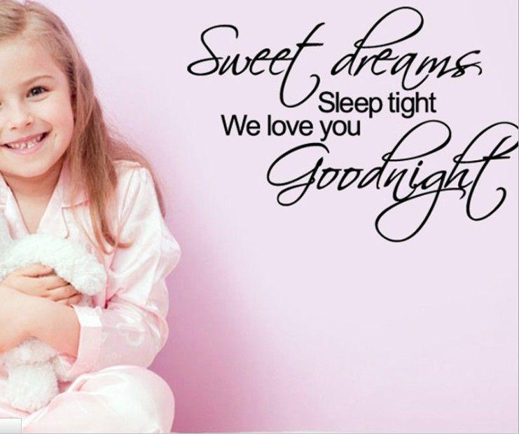 Sweet dreams, sleep tight, we love you, goodnight Picture Quote #1