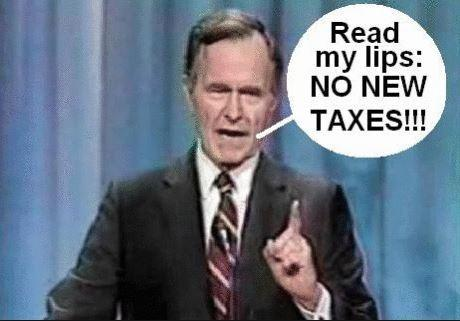 Read my lips: no new taxes Picture Quote #1