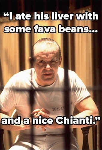 I ate his liver with some fava beans and a nice chianti Picture Quote #1