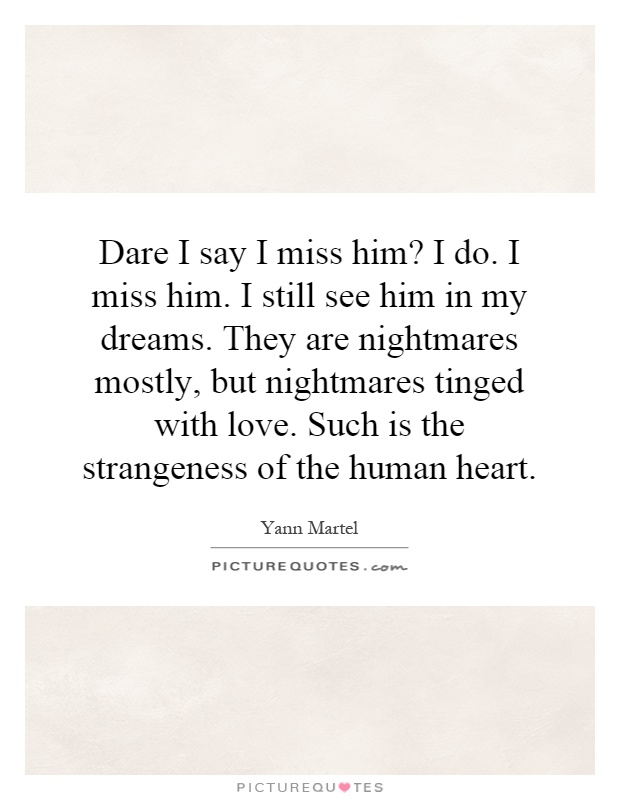 Love Quotes For Him When You Miss Him : Miss Him Quotes Miss Him Sayings Miss Him Picture Quotes