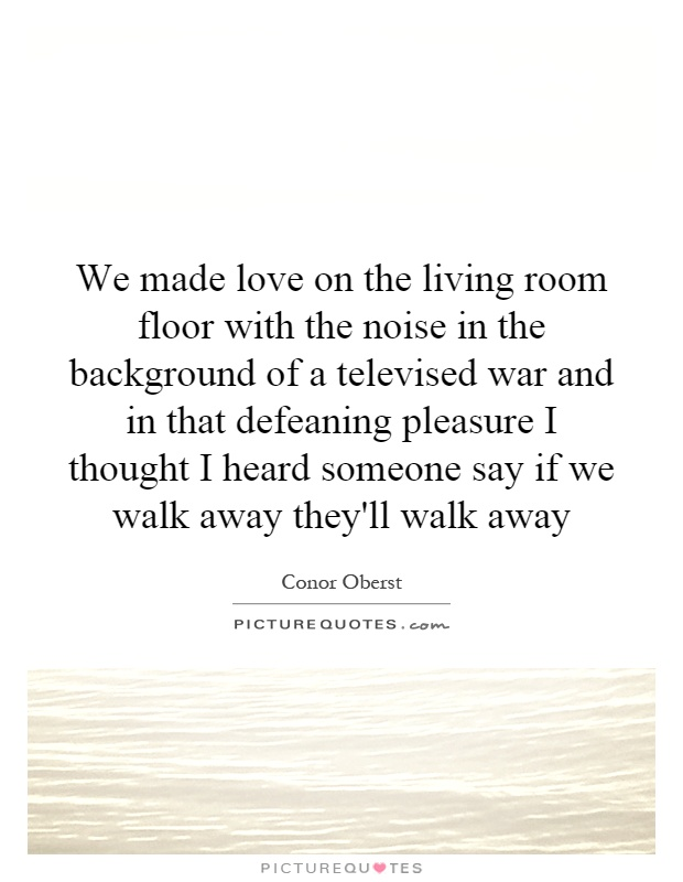 Quotes For Made Love