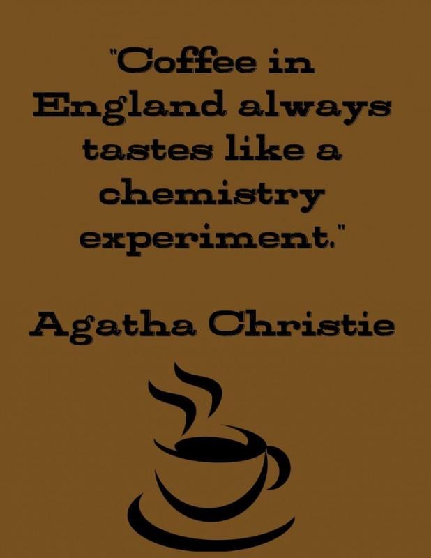 Agatha Christie Quote 13 Picture Quote #1