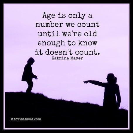 Age Is Just A Number Quote 1 Picture Quote #1