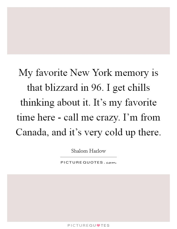 Here Is New York Quotes: Favorite Memories Quotes & Sayings