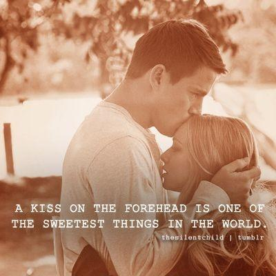 A kiss on the forehead is one of the sweetest things in ...