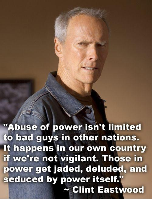 Abuse of power isn't limited to bad guys in other nations. It happens in our own country if we're not vigilant. Those in power get jaded, deluded, and seduced by power itself Picture Quote #1