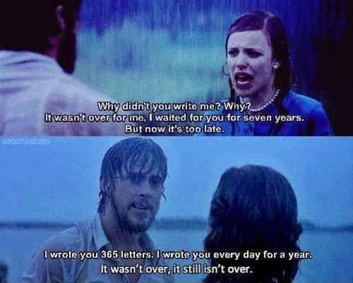 Why didn't you write me? Why? It wasn't over for me, I waited for you for seven years. But now it's too late. I wrote you 365 letters. I wrote you everyday for a year. Yes... it wasn't over, it still isn't over Picture Quote #1