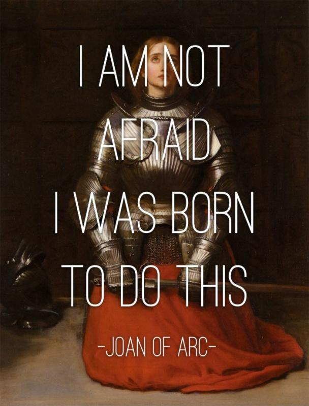I am not afraid... I was born to do this Picture Quote #1