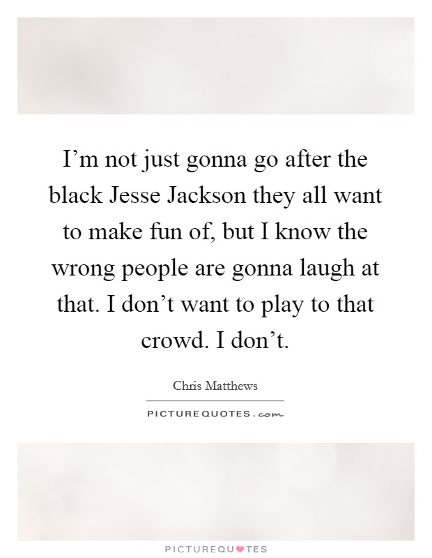 Think, that funny jesse jackson quotes