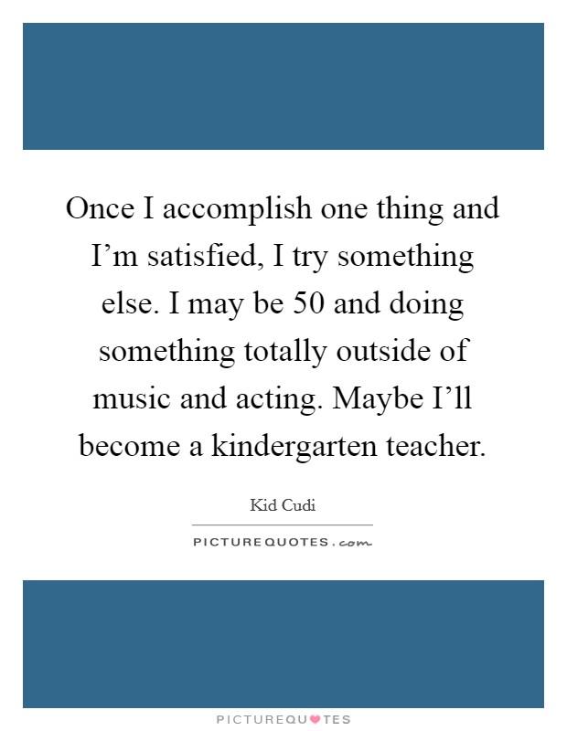 Kindergarten Teacher Quotes & Sayings | Kindergarten Teacher ...