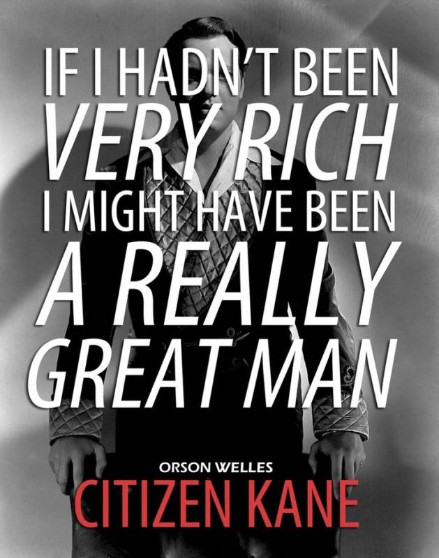 Citizen Kane Quote 6 Picture Quote #1