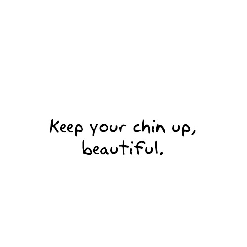 Chin Up Quote 2 Picture Quote #1