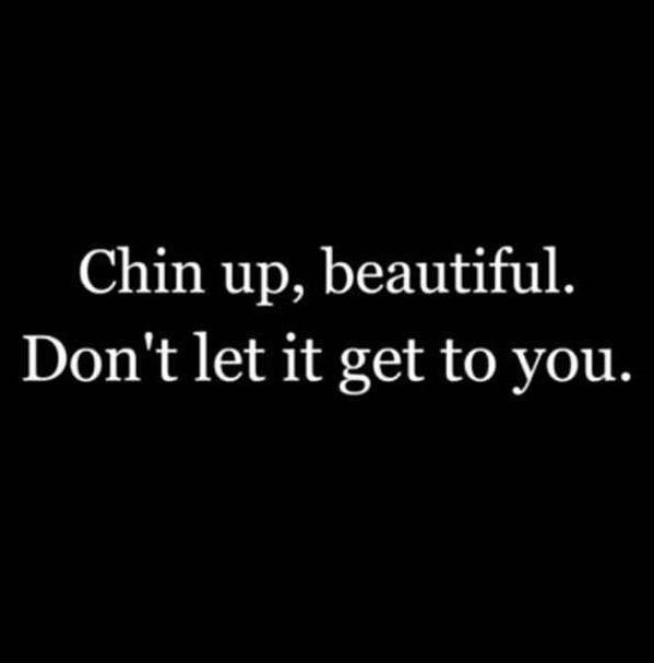 Keep Your Chin Up Quote 1 Picture Quote #1