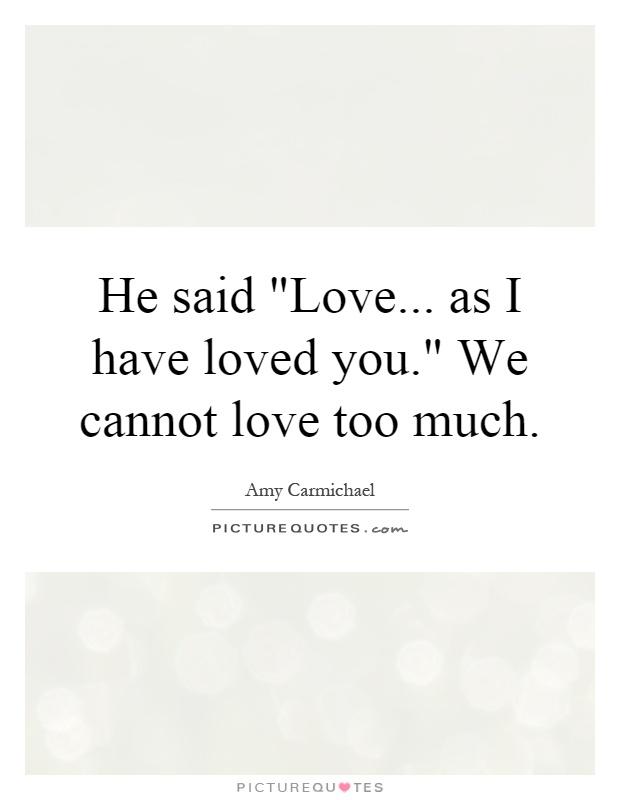 Pics Photos - You Said I Love You I Said It Too Quote