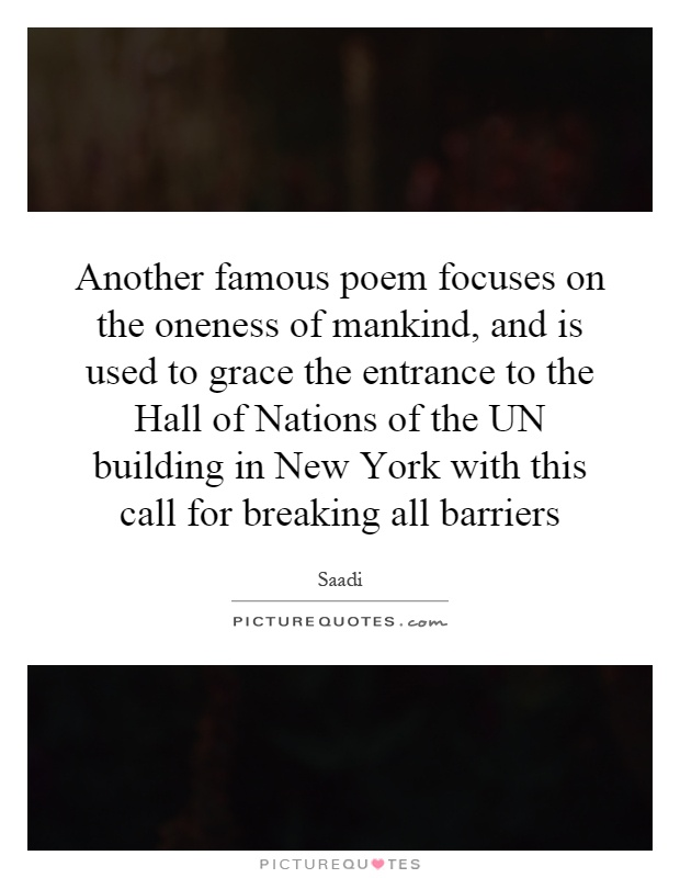 Foyer Hallway Quotes : Another famous poem focuses on the oneness of mankind and