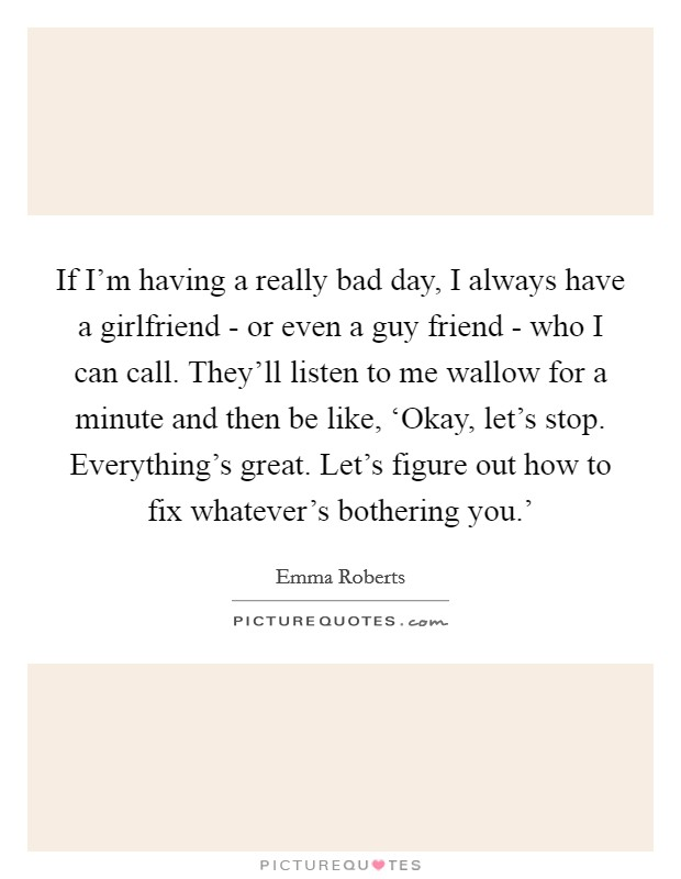 Really Bad Days Quotes Sayings Really Bad Days Picture Quotes