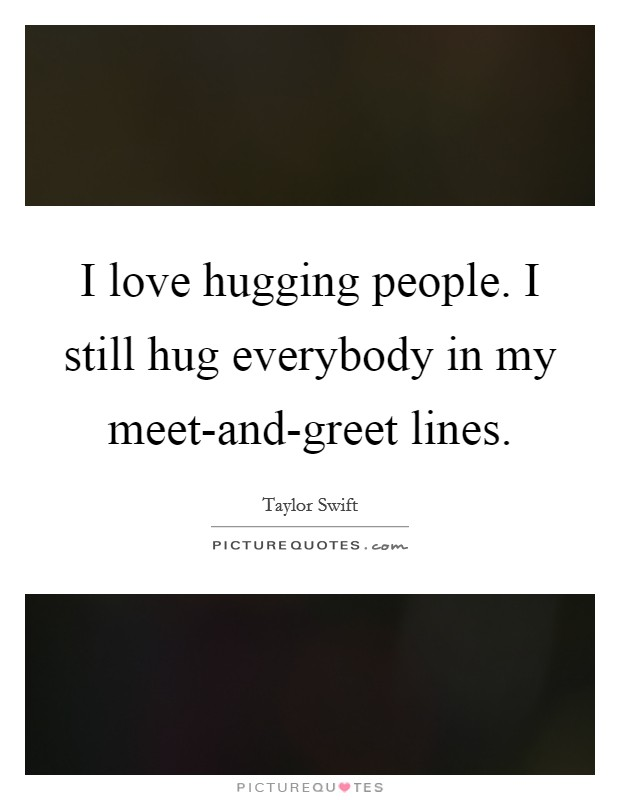 meet greet quotes on love