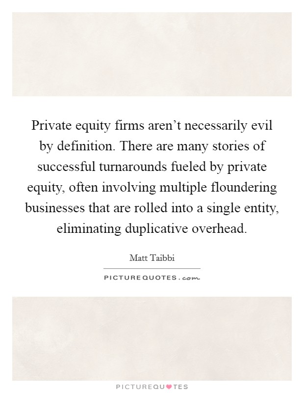 Private equity firms aren