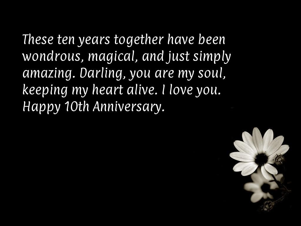 10 Year Anniversary Quote 10 Picture Quote #1